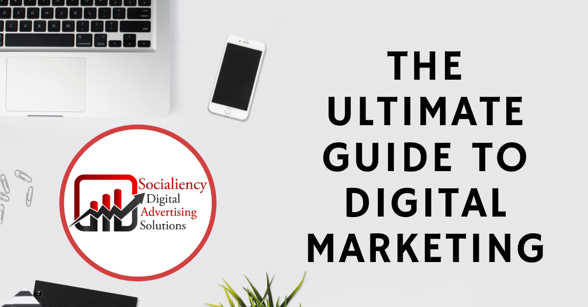 ultimate guide to digital marketing socialiency