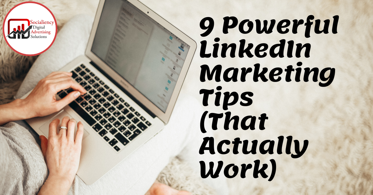 linkedin marketing tips socialiency