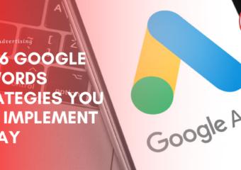 Top 6 Google AdWords Strategies